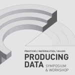 Producing Data: Practices, Materialities, Values
